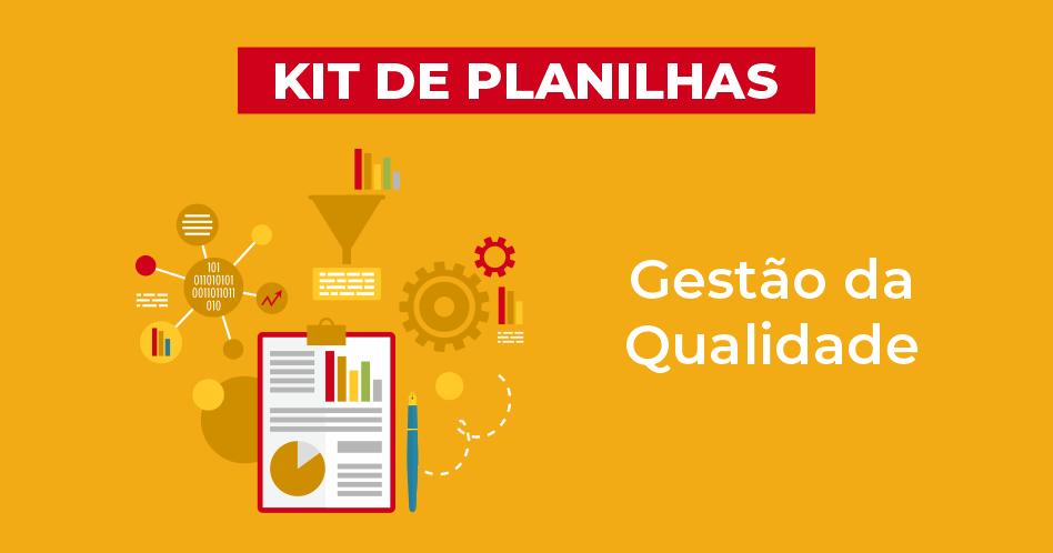 Kit de planilhas de gestão da qualidade