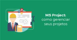[eBook] MS Project: como gerenciar seus projetos