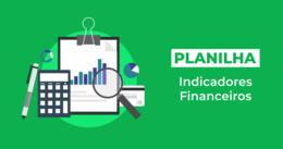 [Planilha] Indicadores Financeiros