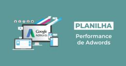 [Planilha] Performance de Adwords