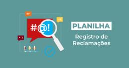 [Planilha] Registro de Reclamações
