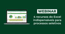 [Vídeo] 4 recursos do Excel indispensáveis para processos seletivos