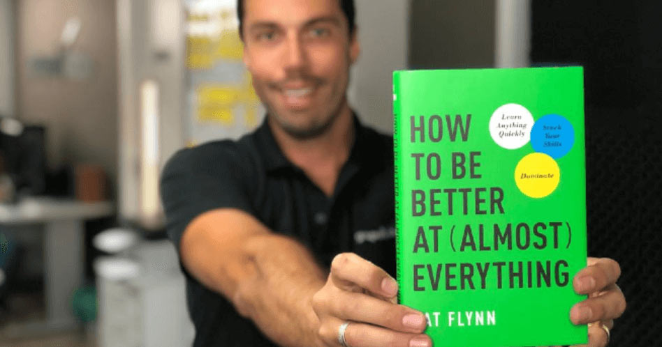 How to Be Better at (Almost) Everything - Pat Flynn