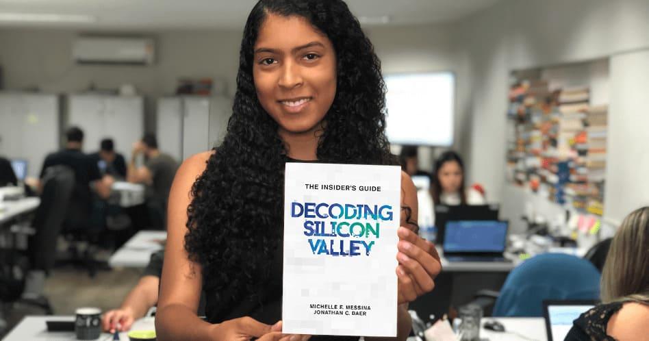 Decoding Silicon Valley - Michelle E. Messina