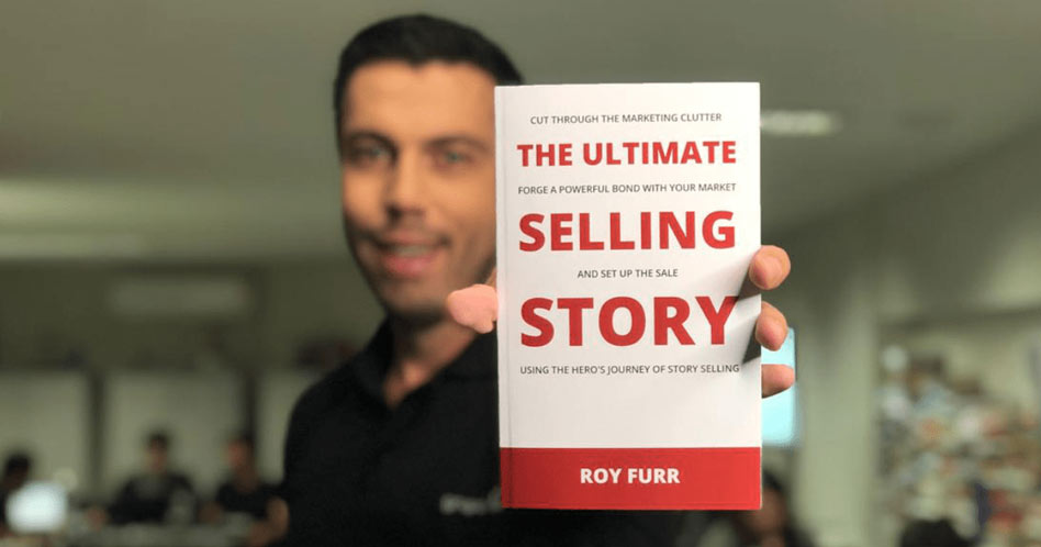 The Ultimate Selling Story - Roy Furr