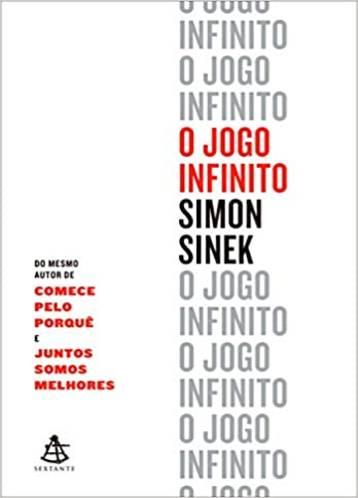 O Jogo Infinito - Simon Sinek