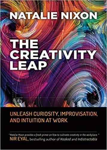 The Creativity Leap - Natalie Nixon